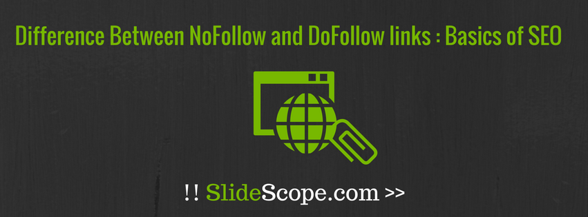 Difference between NoFollow and DoFollow Links