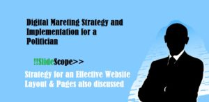 Digital Marketing Strategy & Implementation for a Politician