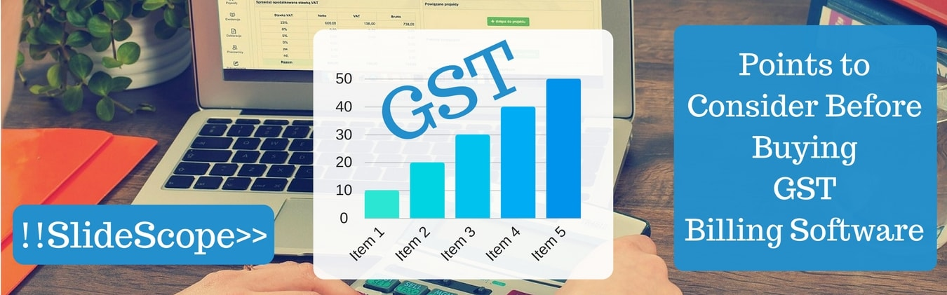 Points to consider before buying GST billing Software