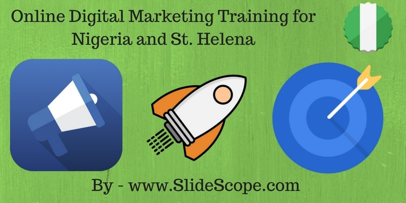 Online Digital Marketing Training for Nigeria and St. Helena