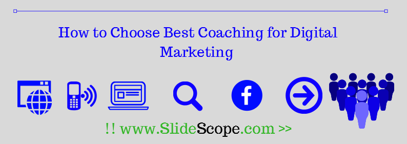 How to Chose Best Coaching for Digital Marketing