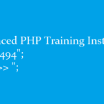PHP Training Lucknow for Core and Advanced PHP Course