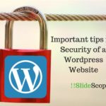 Important tips for Security of a WordPress Website