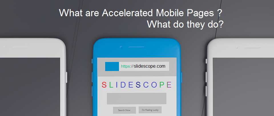 What are Accelerated Mobile Pages