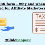 W8-BEN form – Why and when is it needed for Affiliate Marketers