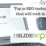 Top 10 SEO techniques for 2018