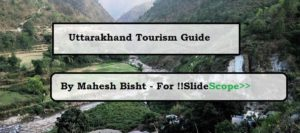 A Complete Uttarakhand Tourism Guide