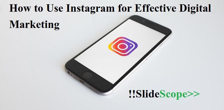 Instagram for Effective Digital Marketing
