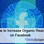 How to Increase Organic Reach on Facebook