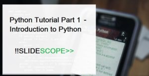 Python Tutorial Part 1 - Introduction to Python