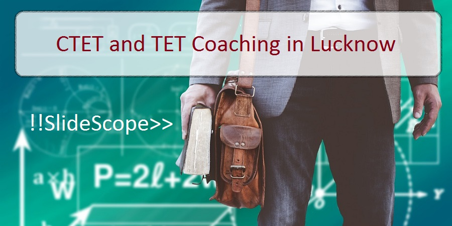 CTET CTET Coaching in Lucknow and TET Coaching in Lucknow